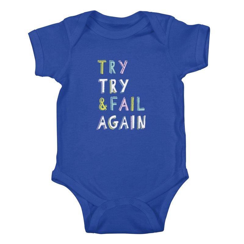 Try & Fail, Try Again Kids Baby Bodysuit by MidnightCoffee