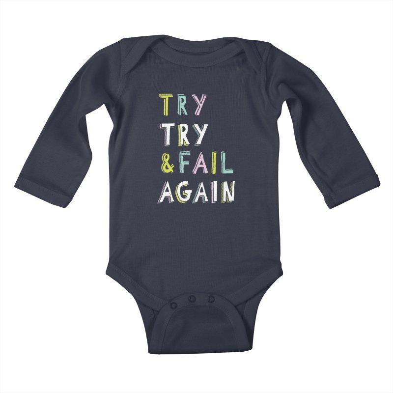 Try & Fail, Try Again Kids Baby Longsleeve Bodysuit by MidnightCoffee