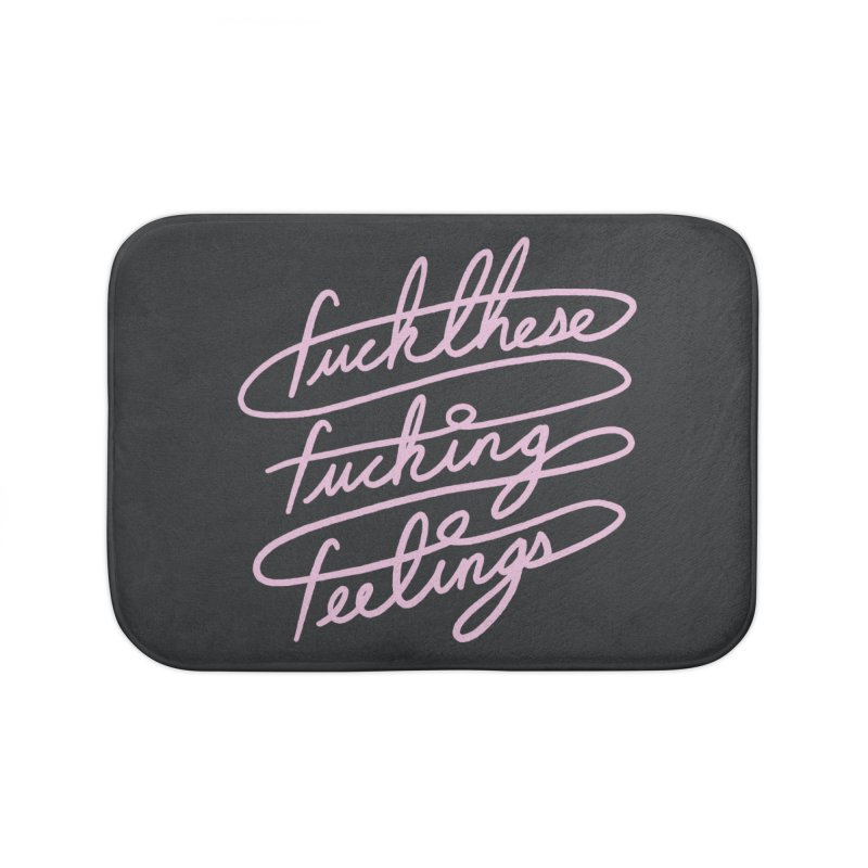 FFFeelings Home Bath Mat by MidnightCoffee