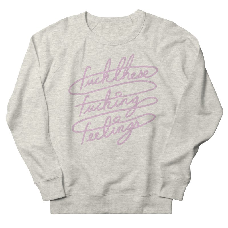 FFFeelings Women's French Terry Sweatshirt by MidnightCoffee