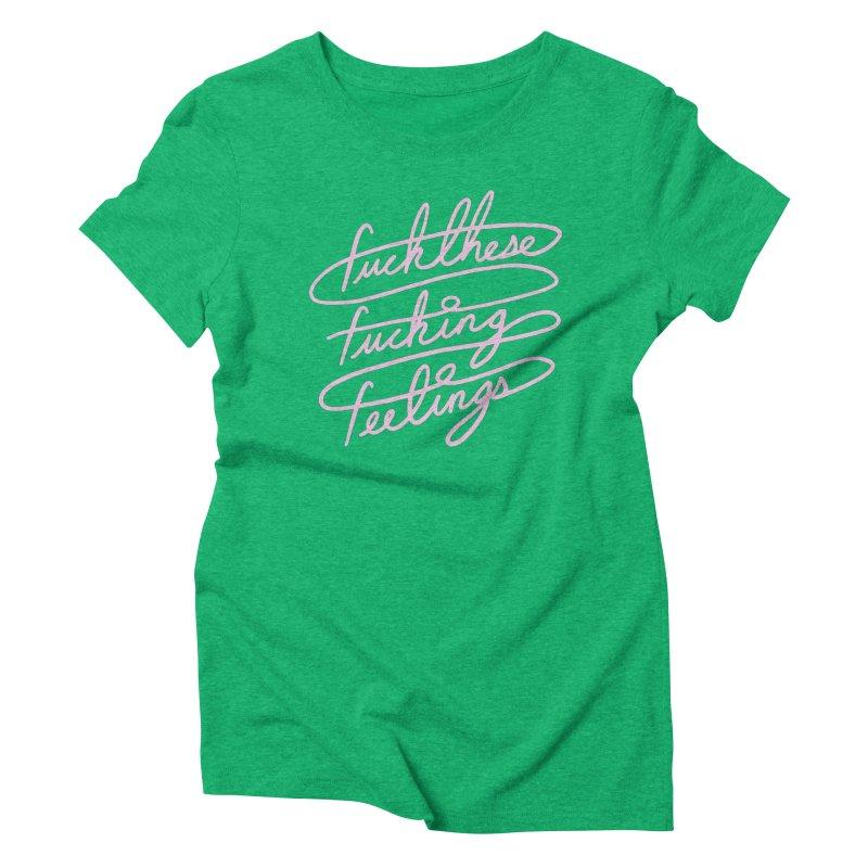 FFFeelings Women's Triblend T-Shirt by MidnightCoffee