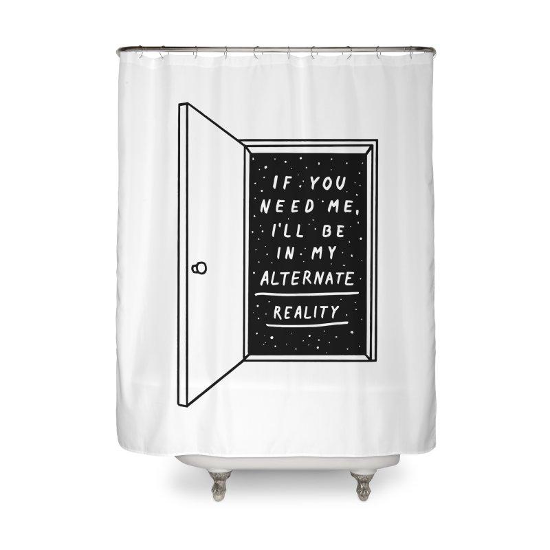 Alternate Reality Home Shower Curtain by MidnightCoffee