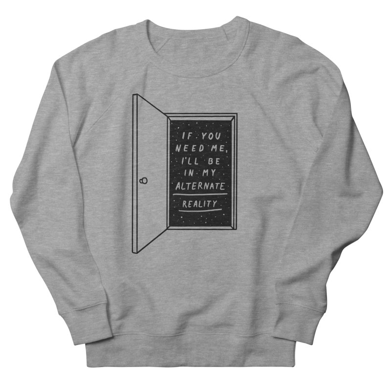 Alternate Reality Women's Sweatshirt by MidnightCoffee