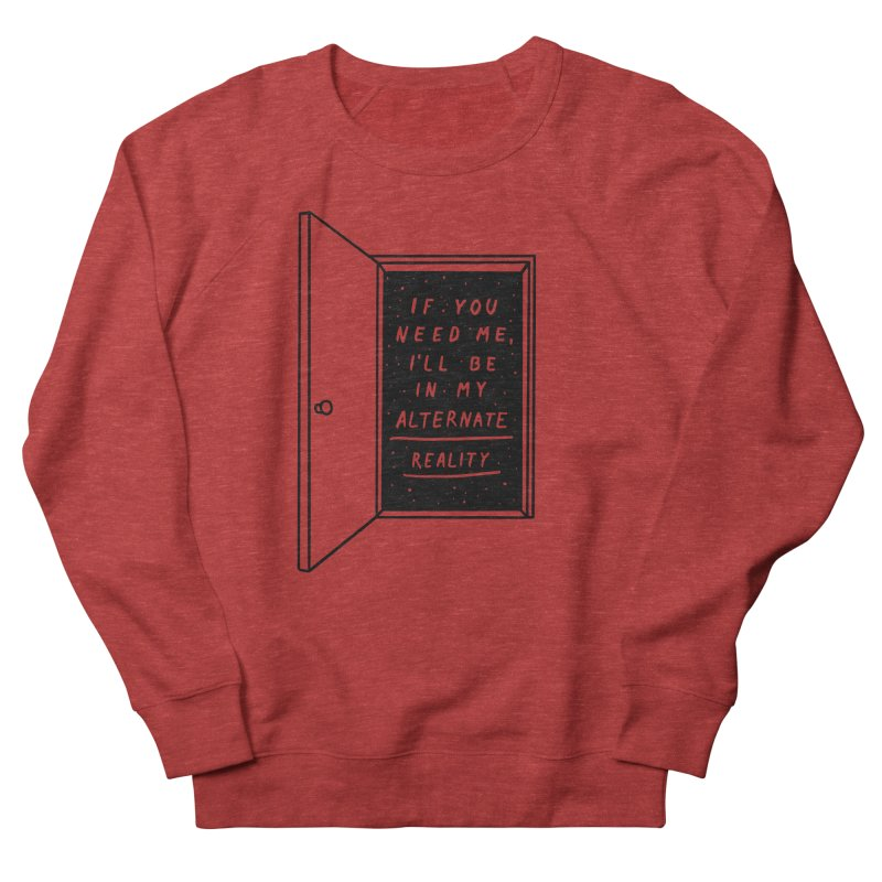 Alternate Reality Women's French Terry Sweatshirt by MidnightCoffee