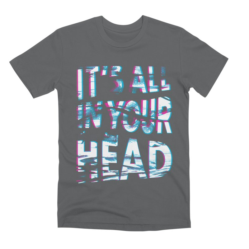 In Your Head Men's Premium T-Shirt by MidnightCoffee