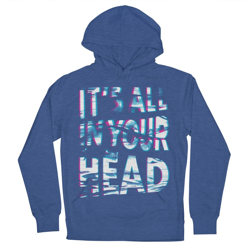 In Your Head Women's French Terry Pullover Hoody by MidnightCoffee