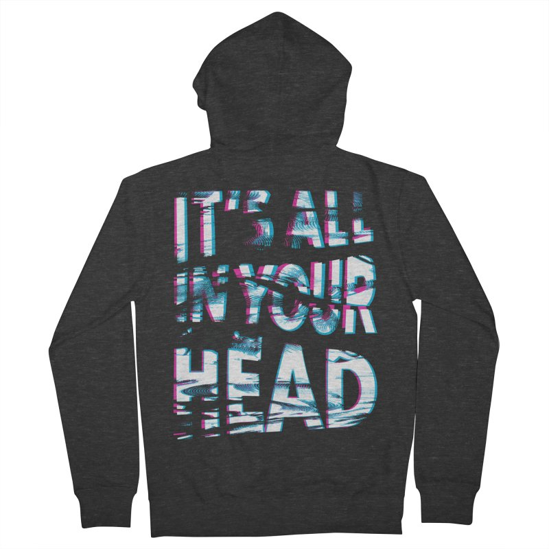 In Your Head Women's French Terry Zip-Up Hoody by MidnightCoffee