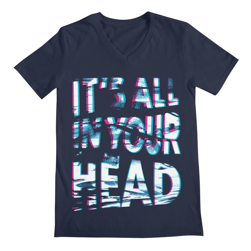 In Your Head Men's Regular V-Neck by MidnightCoffee