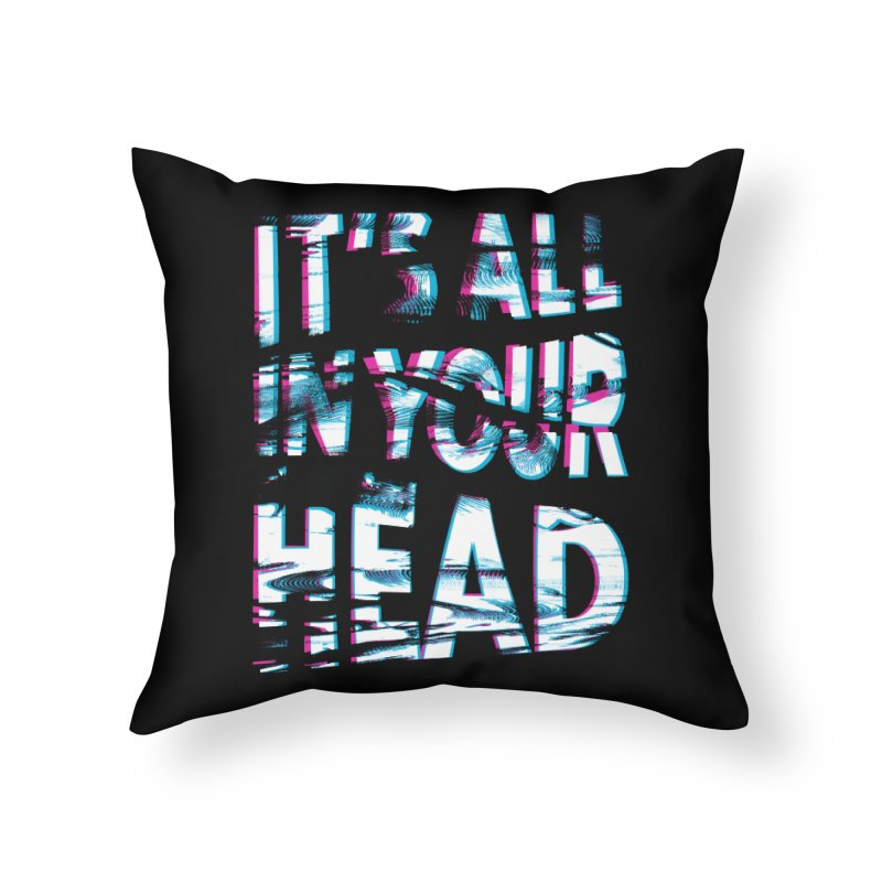 In Your Head Home Throw Pillow by MidnightCoffee