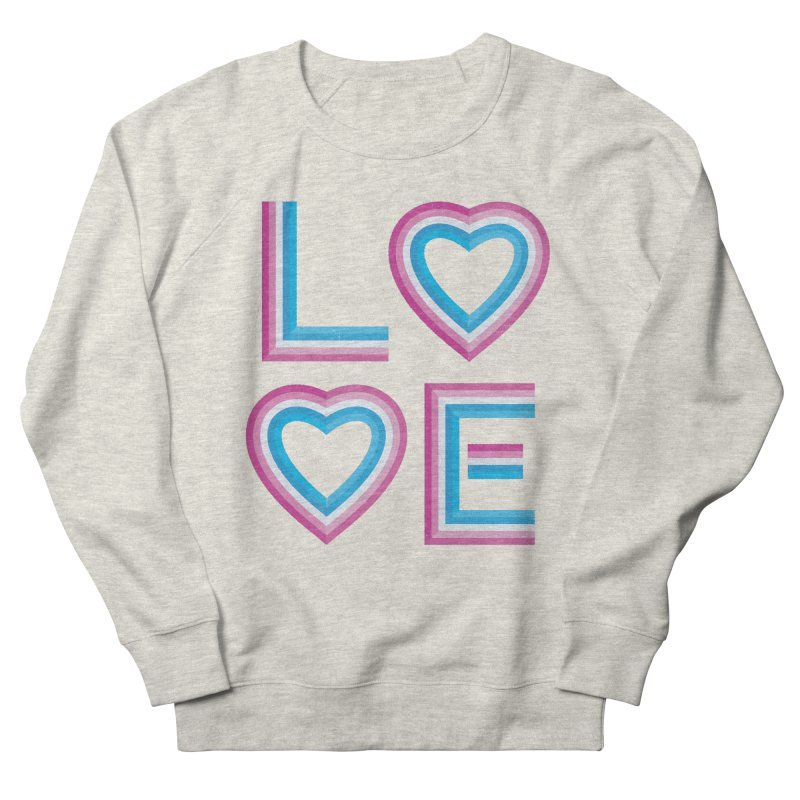 LOVE Women's French Terry Sweatshirt by MidnightCoffee
