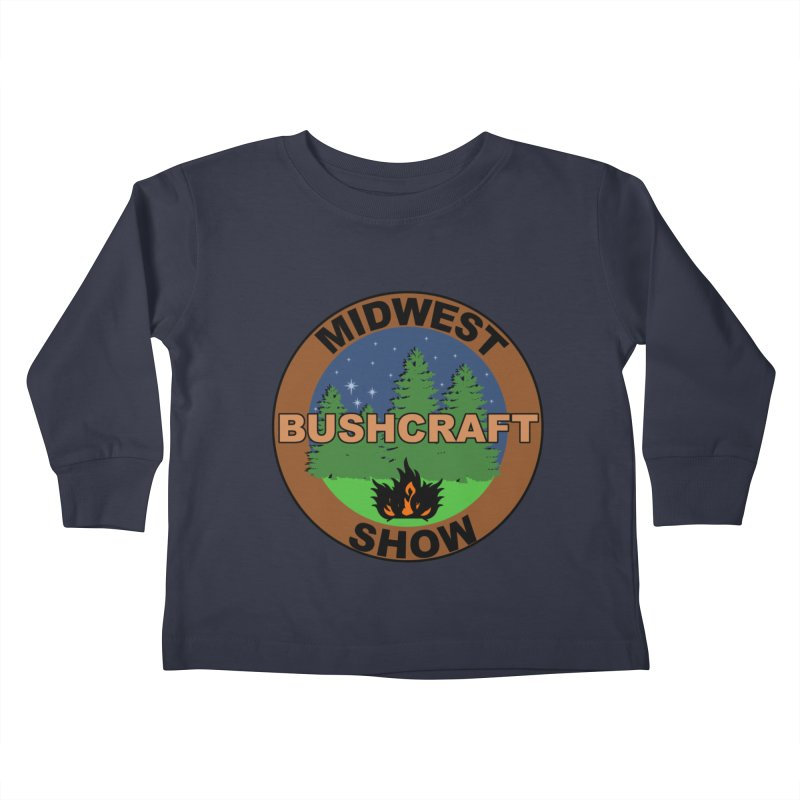 Official Show Logo Kids Toddler Longsleeve T-Shirt by midwestbushcraftshow's Artist Shop