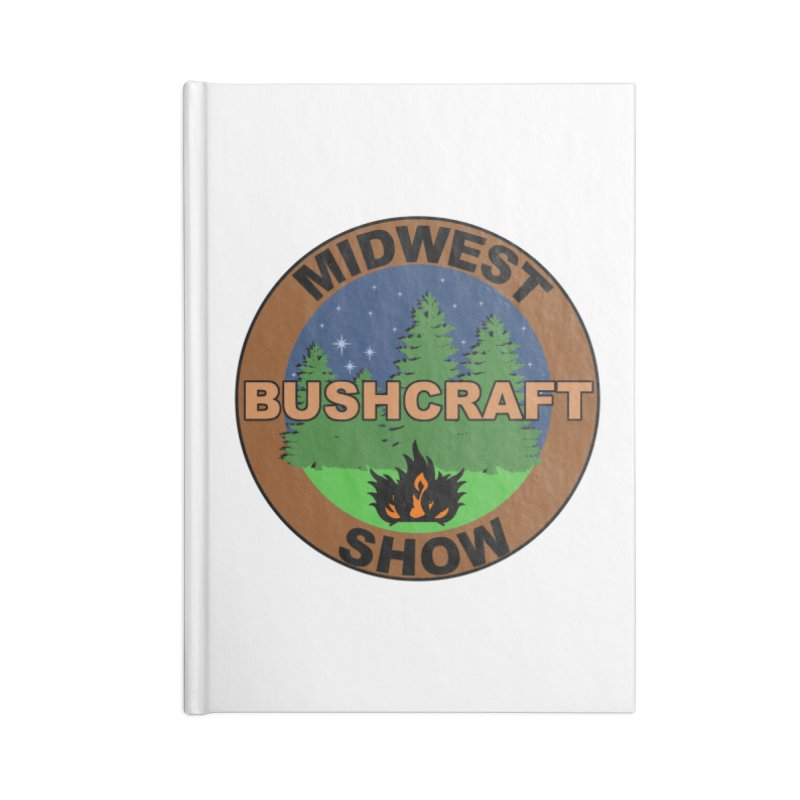 Official Show Logo Accessories Blank Journal Notebook by midwestbushcraftshow's Artist Shop