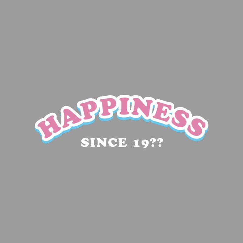 Happiness Since..  Women's Sweatshirt by Miezerie