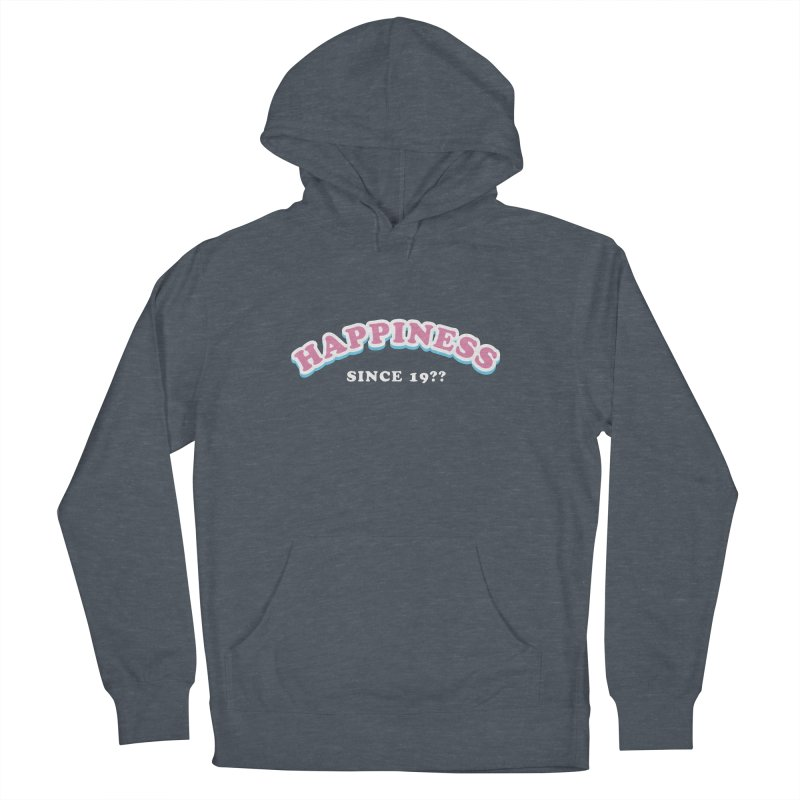 Happiness Since..  Women's Pullover Hoody by Miezerie