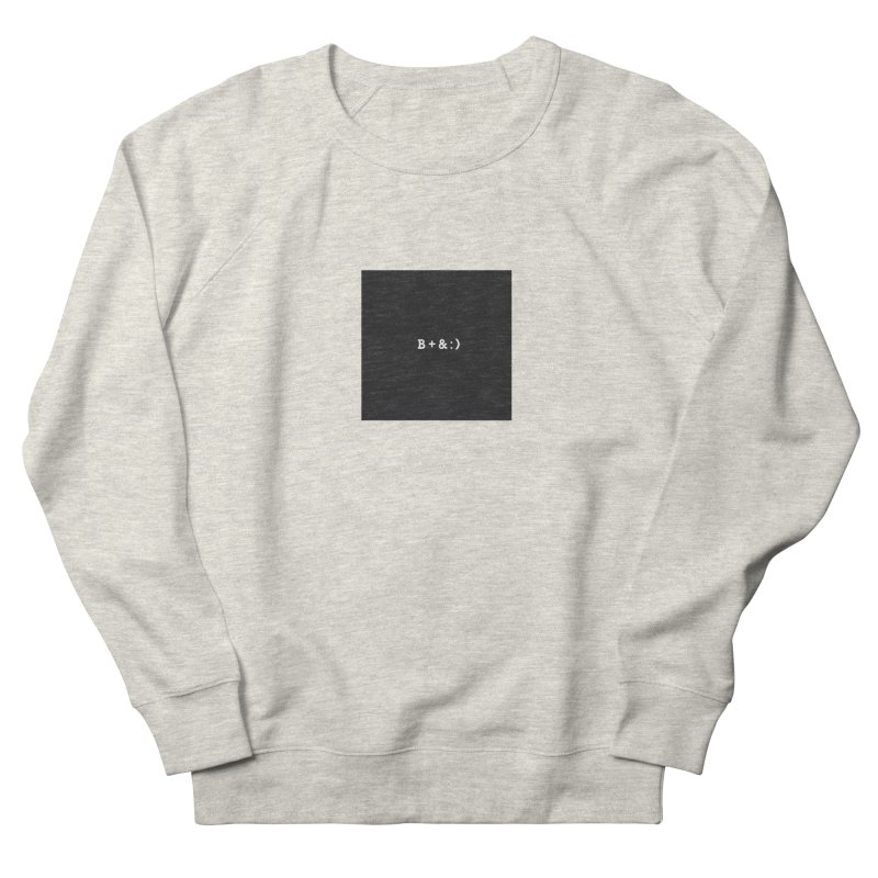 B+&:) Men's French Terry Sweatshirt by Miezerie