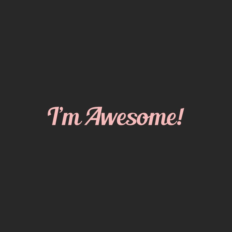 I'm Awesome! by Miezerie
