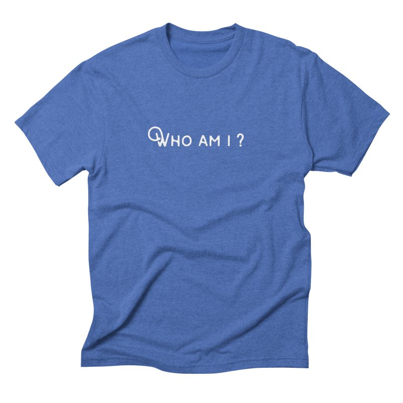 Who am i? Men's Triblend T-Shirt by Miezerie