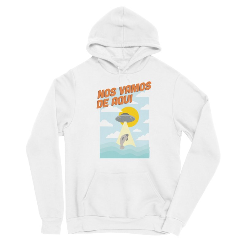 Nos Vamos Women's Pullover Hoody by miggsmendoza's Shop