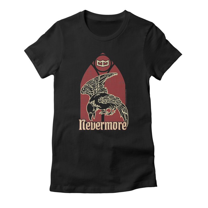 Nevermore Women's T-Shirt by miggsmendoza's Shop