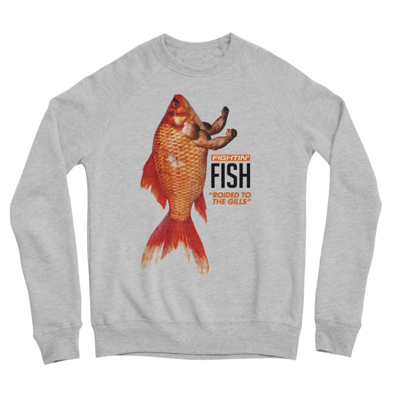 Fightin' Fish Women's Sweatshirt by miggsmendoza's Shop