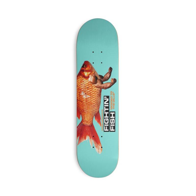 Fightin' Fish Accessories Skateboard by miggsmendoza's Shop