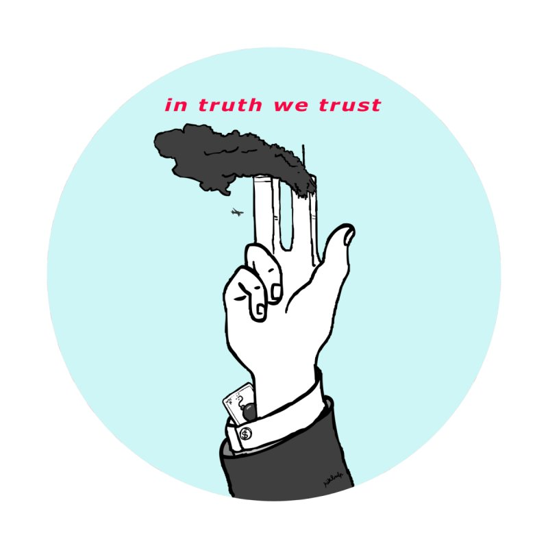 in truth we trust Women's T-Shirt by mikbulp's Artist Shop