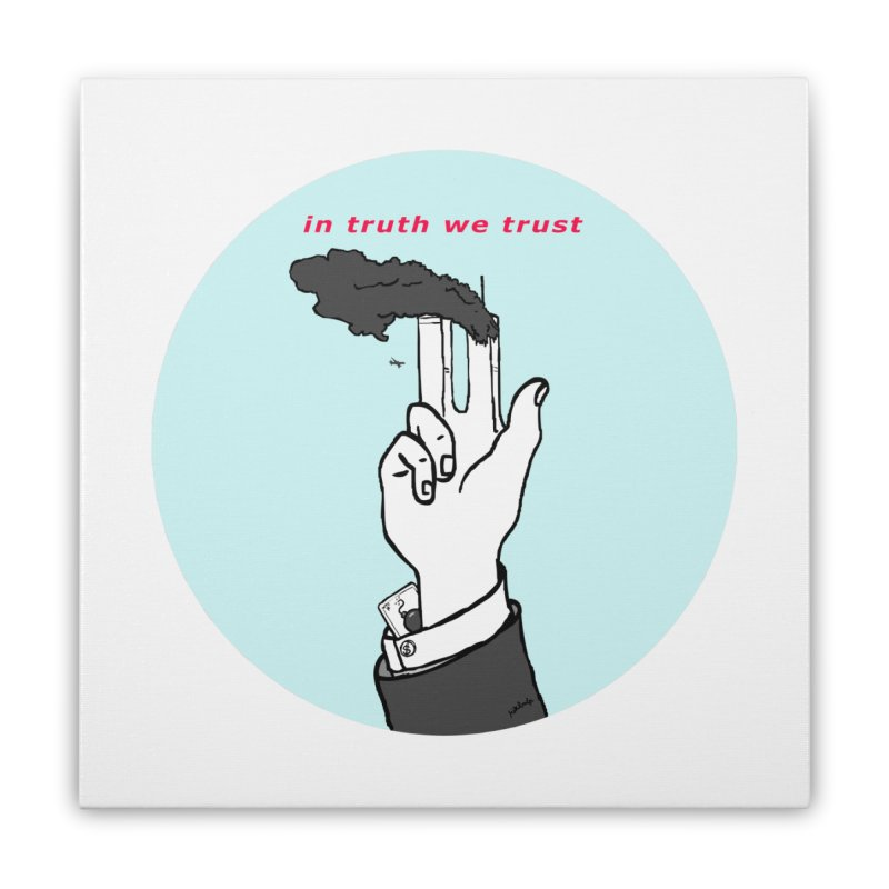 in truth we trust Home Stretched Canvas by mikbulp's Artist Shop