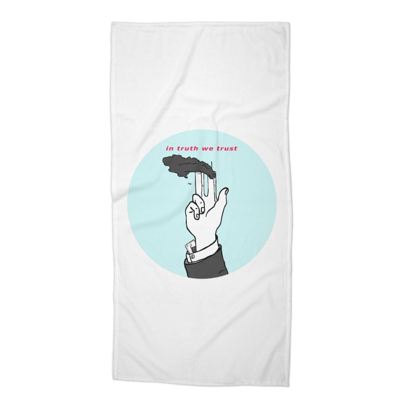 in truth we trust Accessories Beach Towel by mikbulp's Artist Shop