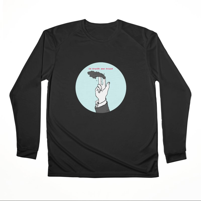 in truth we trust Men's Performance Longsleeve T-Shirt by mikbulp's Artist Shop