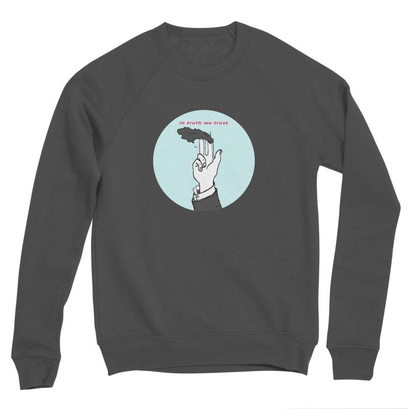 in truth we trust Women's Sponge Fleece Sweatshirt by mikbulp's Artist Shop