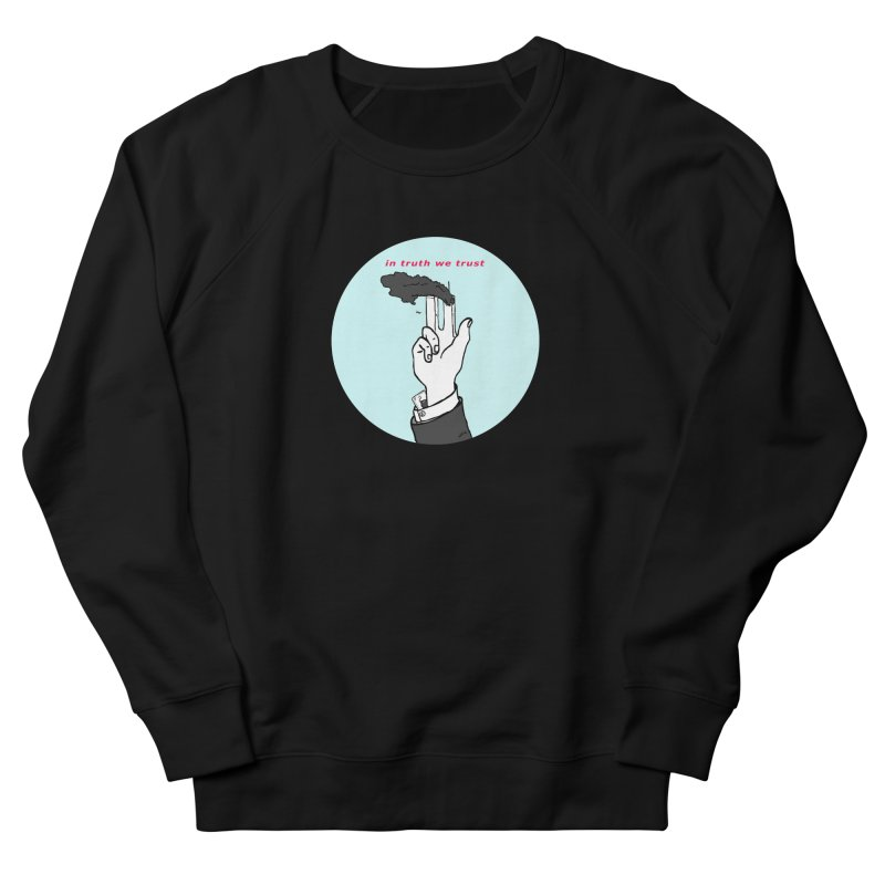 in truth we trust Men's French Terry Sweatshirt by mikbulp's Artist Shop