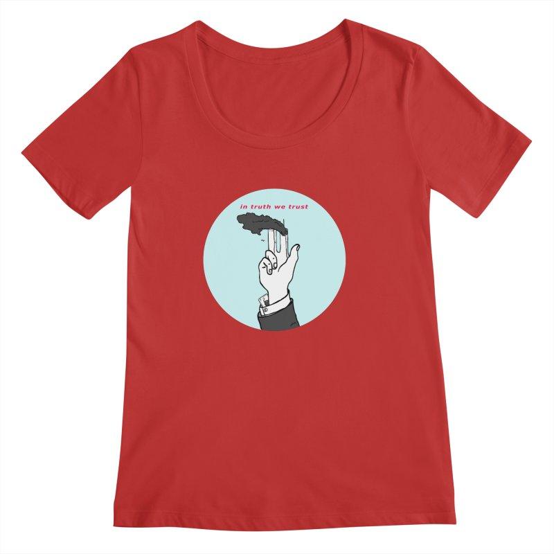 in truth we trust Women's Regular Scoop Neck by mikbulp's Artist Shop