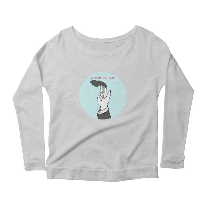 in truth we trust Women's Scoop Neck Longsleeve T-Shirt by mikbulp's Artist Shop