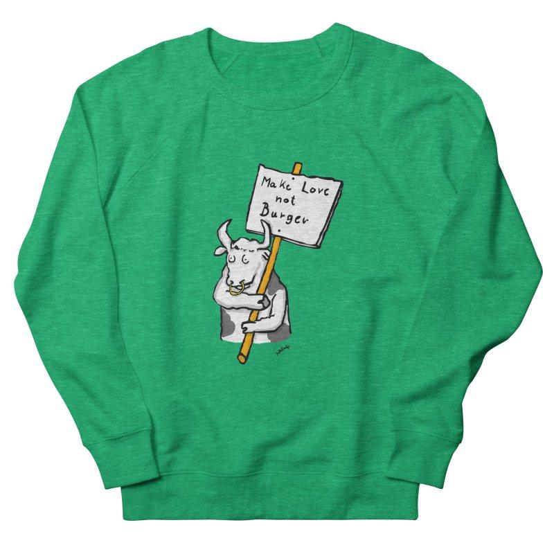make love not burger Women's Sweatshirt by mikbulp's Artist Shop