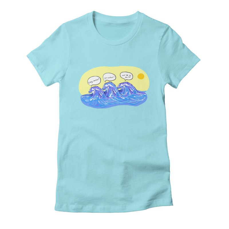 wave to waves Women's Fitted T-Shirt by mikbulp's Artist Shop