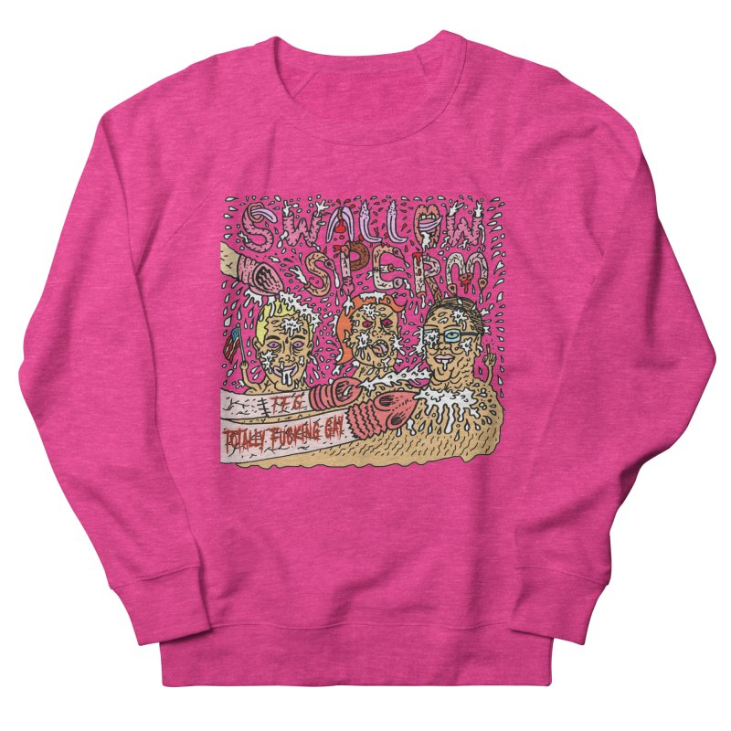 TFG - Swallow Sperm Women's French Terry Sweatshirt by Mike Diana T-Shirts Mugs and More!