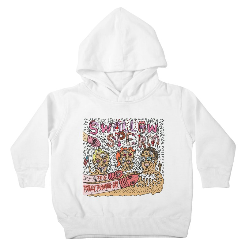 TFG - Swallow Sperm Kids Toddler Pullover Hoody by Mike Diana T-Shirts Mugs and More!
