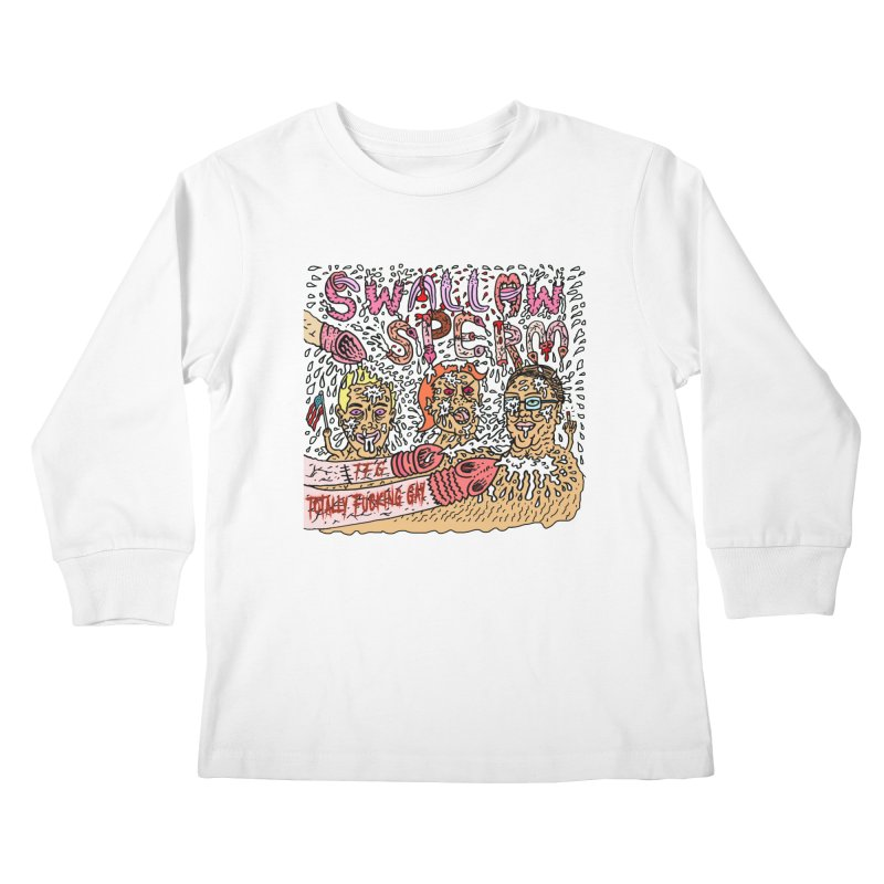 TFG - Swallow Sperm Kids Longsleeve T-Shirt by Mike Diana T-Shirts Mugs and More!