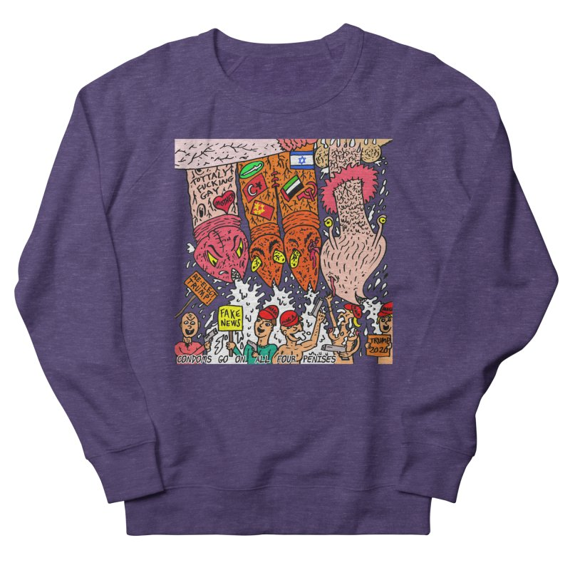 TFG - Condoms Go On All Four Penises Women's French Terry Sweatshirt by Mike Diana T-Shirts Mugs and More!