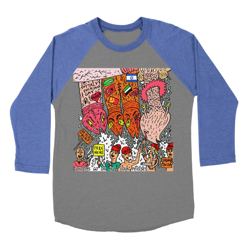 TFG - Condoms Go On All Four Penises Women's Baseball Triblend Longsleeve T-Shirt by Mike Diana T-Shirts Mugs and More!