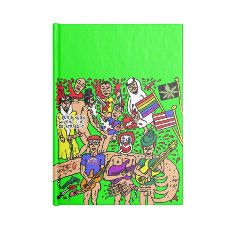 TFG - I Don't Know Anyone Who Is Straight Accessories Lined Journal Notebook by Mike Diana T-Shirts Mugs and More!