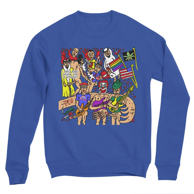 TFG - I Don't Know Anyone Who Is Straight Men's Sponge Fleece Sweatshirt by Mike Diana T-Shirts Mugs and More!