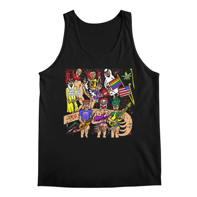 TFG - I Don't Know Anyone Who Is Straight Men's Regular Tank by Mike Diana T-Shirts Mugs and More!