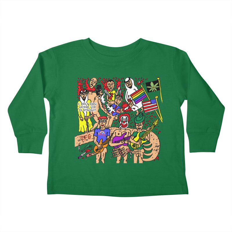 TFG - I Don't Know Anyone Who Is Straight Kids Toddler Longsleeve T-Shirt by Mike Diana T-Shirts Mugs and More!