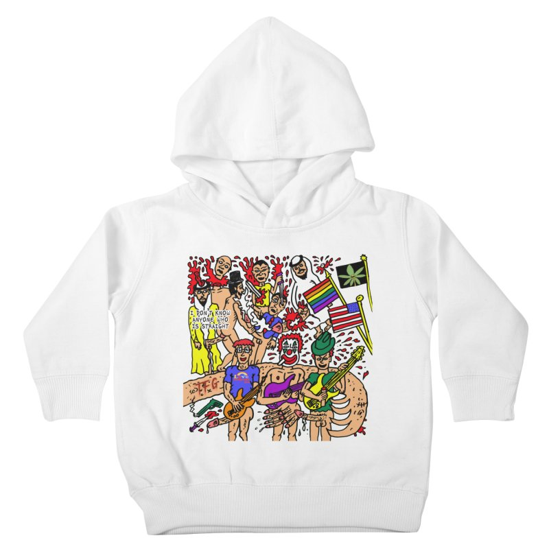 TFG - I Don't Know Anyone Who Is Straight Kids Toddler Pullover Hoody by Mike Diana T-Shirts Mugs and More!