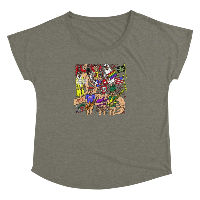 TFG - I Don't Know Anyone Who Is Straight Women's Dolman Scoop Neck by Mike Diana T-Shirts Mugs and More!