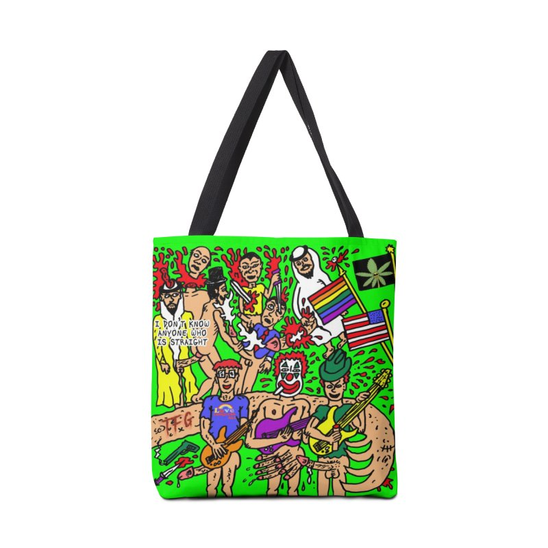 TFG - I Don't Know Anyone Who Is Straight Accessories Tote Bag Bag by Mike Diana T-Shirts Mugs and More!