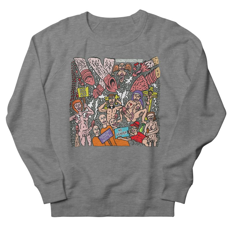 TFG - Someday There Will Be No Gender Women's French Terry Sweatshirt by Mike Diana T-Shirts Mugs and More!