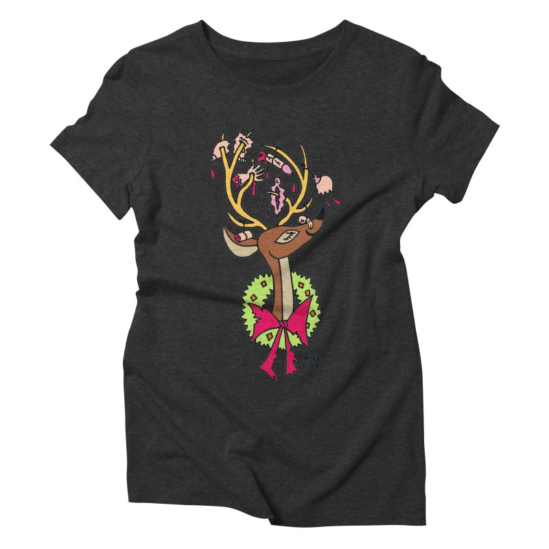 Mike Diana Christmas Trophy Women's Triblend T-Shirt by Mike Diana T-Shirts! Horrible Ugly Heads Limited E