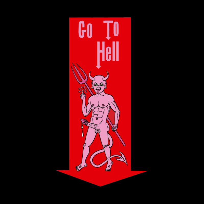 Go To Hell None  by Mike Diana T-Shirts! Horrible Ugly Heads Limited E